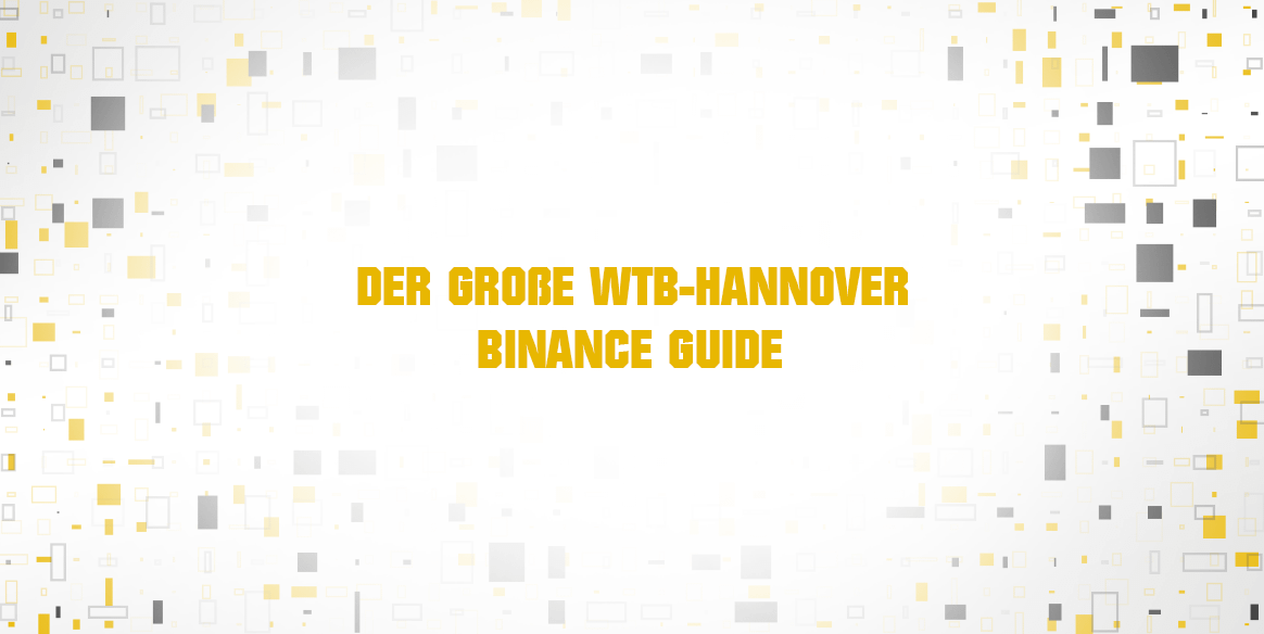 Binance_wtbhannover_guide