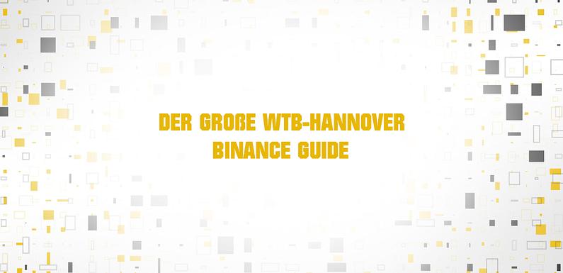 Der große deutschsprachige Binance Guide